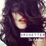 brunettes do it better