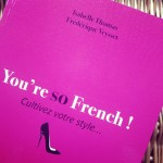 You're so French, de Isabelle Thomas et Frédérique Veysset