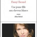 Une jeune fille aux cheveux blancs, de Fanny Chesnel