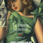 La femme au miroir d'Eric-Emmanuel Schmitt