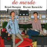 Bobos de merde, de Benoît Daragon et Bixente Barnetche