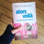 Alors Voilà, les 1001 vies des Urgences de Baptiste Beaulieu