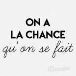 ON_A_LA_CHANCE_QUON_SE_FAIT