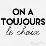 On-a-toujours-le-choix