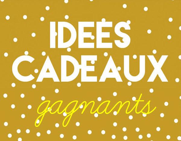idees-cadeaux-gagnants