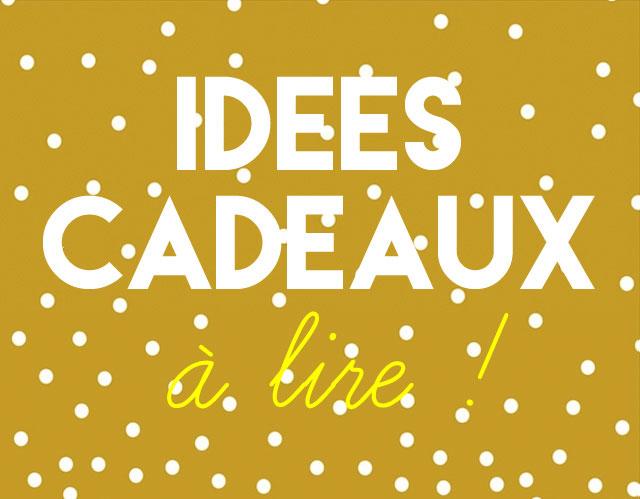 idees-cadeaux-a-lire