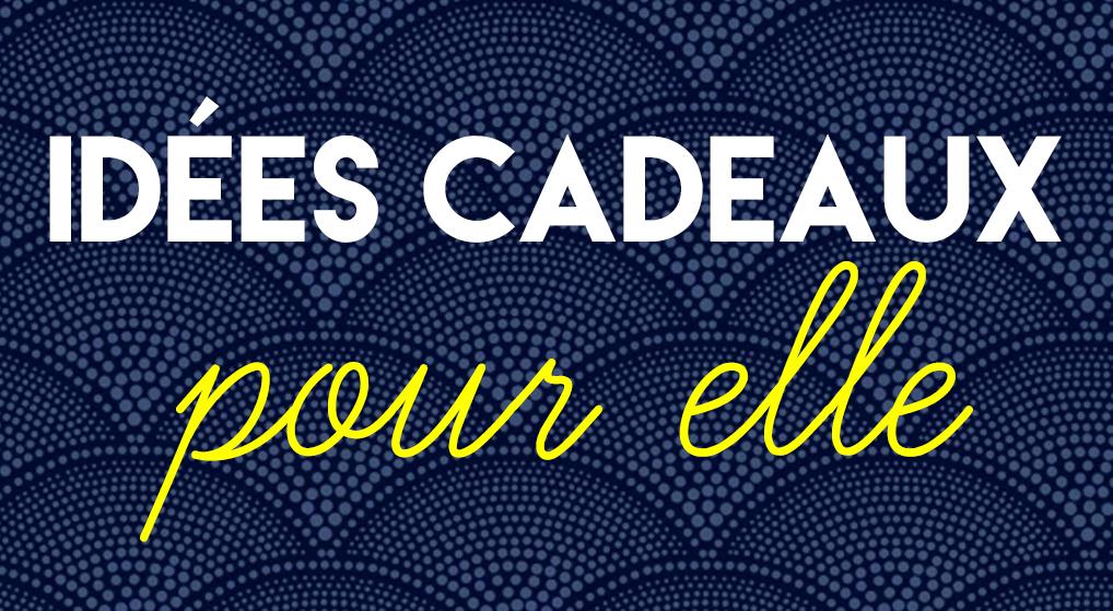 60 idées de cadeaux de Noël pour « Elle » – Deedee